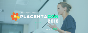 PlacentaCon 2018 Las Vegas