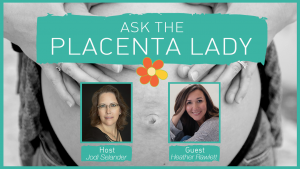 Ask the Placenta Lady About GBS