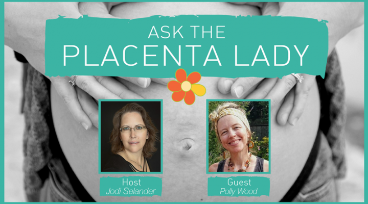 Ask the Placenta Lady About Placenta Encapsulation After Hospital Birth