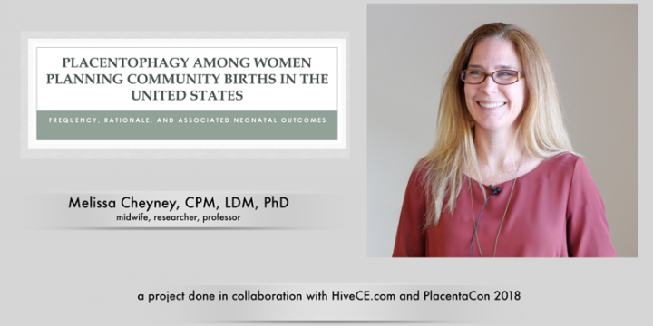 Melissa Cheyney - placenta does not harm newborns